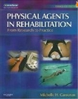 Physical Agents in Rehabilitation : From Research to Practice
