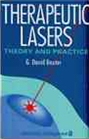 Therapeutic Lasers : Theory and practice