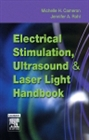 Electrical Stimulation, Ultrasound and Laser Light Handbook