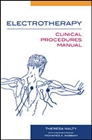 Electrotherapy : Clinical Procedures Manual
